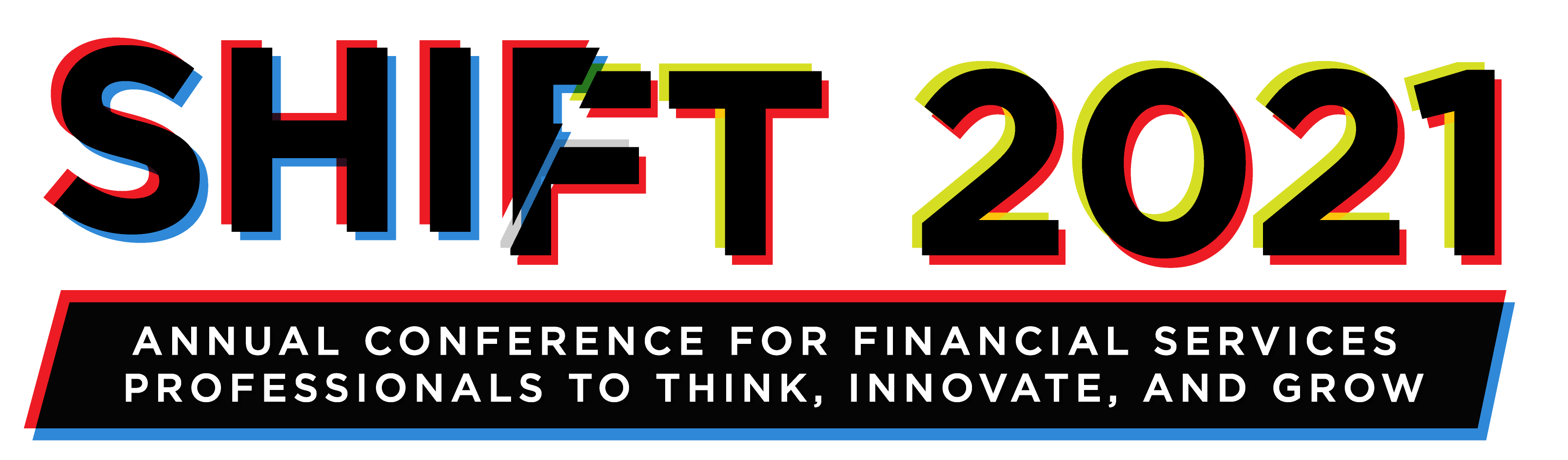 shift 2021 annual conference for financial services professionals to think, innovate, and grow